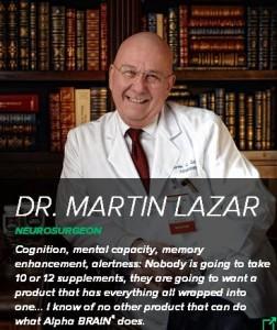 Alpha Brain Testimonials Dr. Martin Lazar